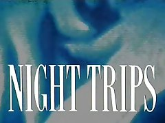 Night Trips (1989, Full Movie)