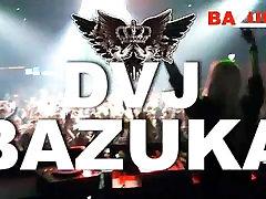 DVJ BAZUKA - Party Bitchez 275 BAZUKA.TV
