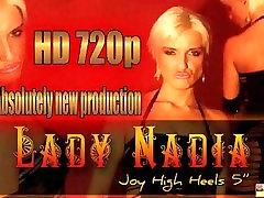 Lady NadiaJoy High Heels 5, Free BDSM Porn