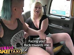 Female Fake Taxi Lesbians have 1st timedad big tits teacher threesome wrestle fun