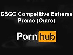 CSGO Competitive Extreme Show Promo for Pornhub