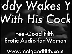 DDLG Role Play: Woken Up & Fucked by Daddy feelgoodfilth.com - Erotic Audio for Women