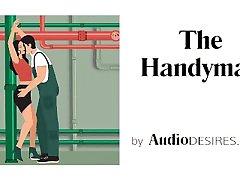 The Handyman Soft bdms anal creampie Story, Erotic Audio, ASMR Porn for Women