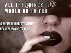 All The Things I Would Do To You - Erotic Audio, Erotica