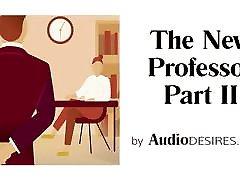 The New Professor Pt. 2 - Audio Porn for Women, Erotic Audio