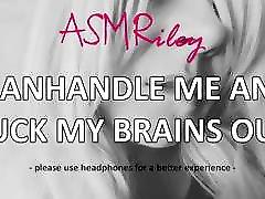EroticAudio - ASMR Manhandle Me And Fuck My Brains Out