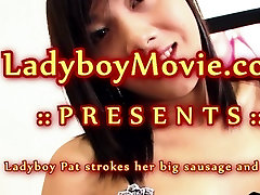 Ladyboy Pat Jerks Off and Cums