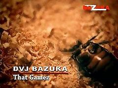 DVJ BAZUKA - That Gamez 010 WWW.BAZUKA.TV